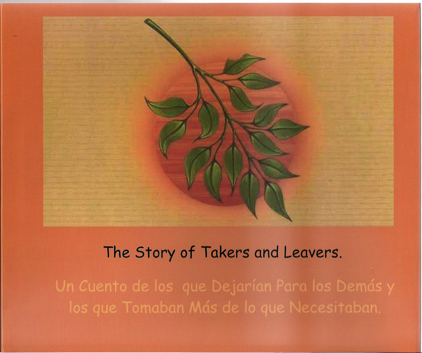 "the cover of the booklet students created for their ""Takers and givers"" story. Small tree branch on orange background"